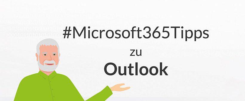 #Microsoft365Tipps zu Outlook